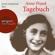 Anne Frank - Das Tagebuch der Anne Frank (Ungekürzte Lesung)
