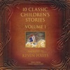 10 Classic Children's Stories Volume 1: Tales from Hayes Mountain (Unabridged)
