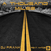 A Thousand Miles (feat. Nynde) [DJ's Mix]