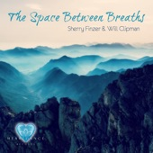 Sherry Finzer,Will Clipman - The Space Between Breaths