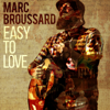 Marc Broussard - Easy to Love Grafik