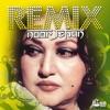 Noor Jehan Remix
