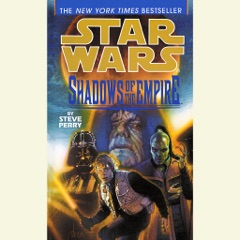 Star Wars: Shadows of the Empire (Abridged)