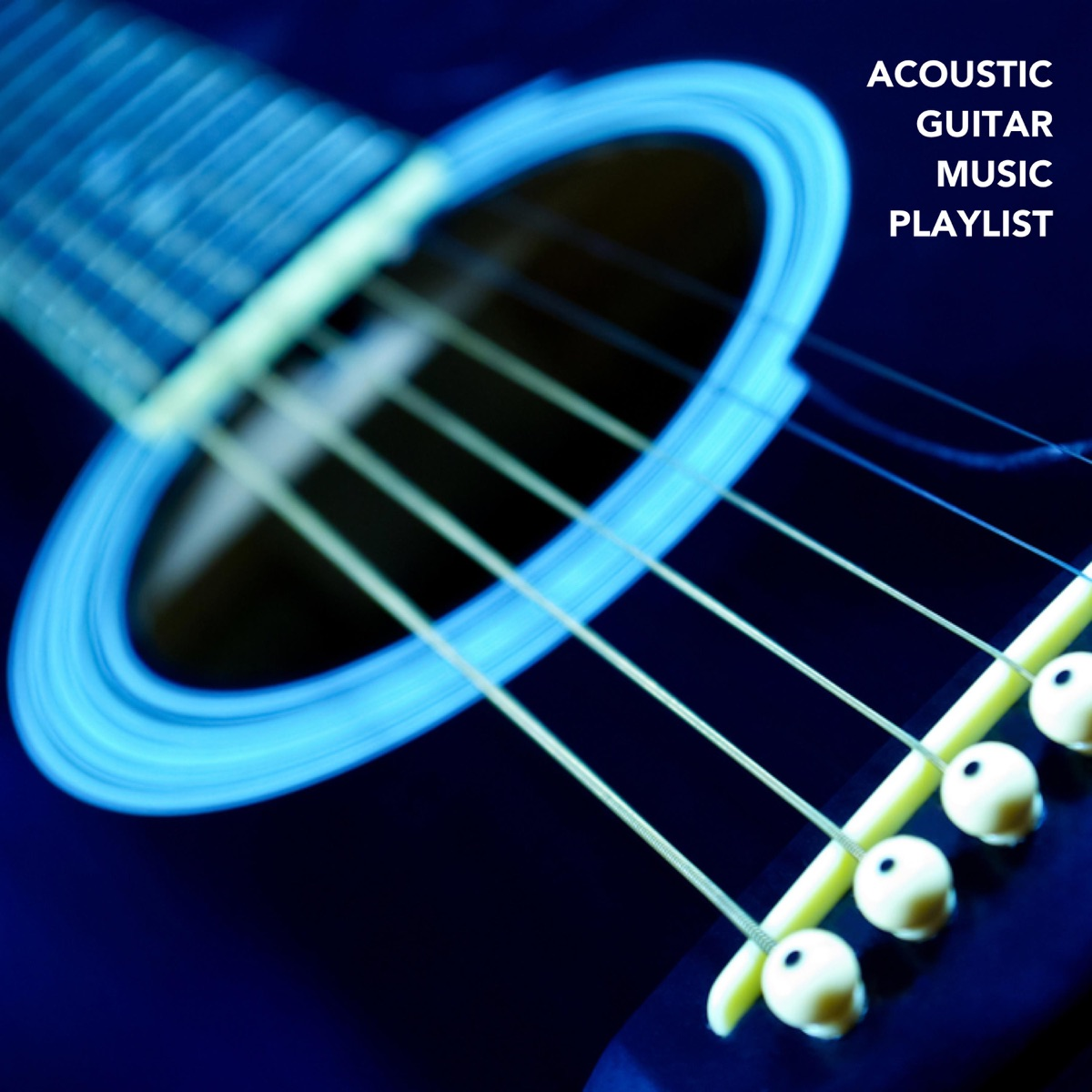 Acoustic Guitar Music Playlist Album Cover by Various Artists
