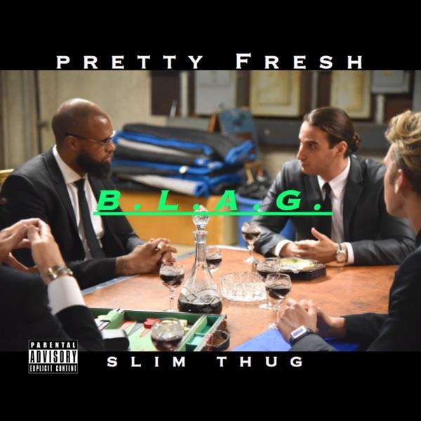 Blag (feat. Slim Thug) - Single