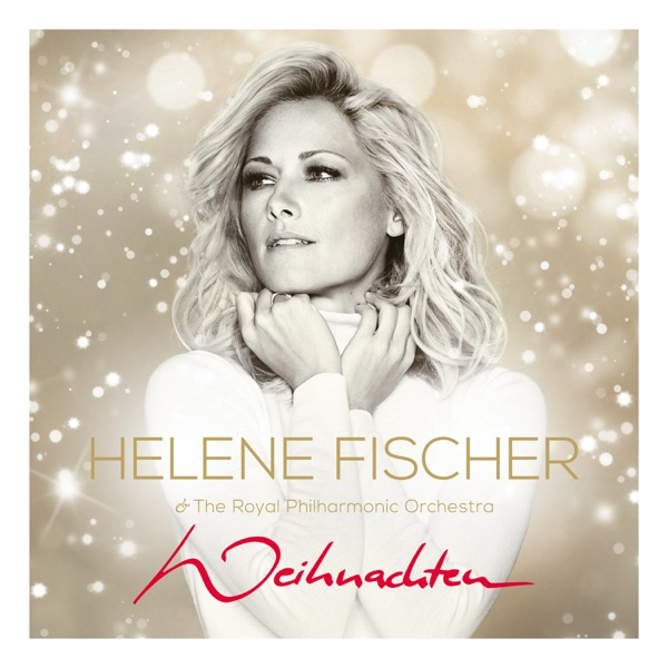 Helene Fischer mit All I Want For Christmas Is You