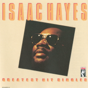 Greatest Hit Singles (Remastered) - Isaac Hayes - Isaac Hayes
