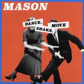Dance, Shake, Move