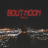 Download Protoje - Bout Noon