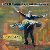 Bruce Hornsby & The Noisemakers - Cyclone