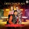 Desi Chagrah feat Shin DCS Jaspinder Narula Single
