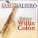 EUROPESE OMROEP | Saxo Salsero: Tributo a Willie Colón - Hugo Castellanos