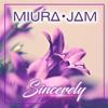 "Sincerely (From ""Violet Evergarden"") - Miura Jam"