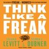 Think Like a Freak AudioBook Download
