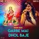 Garbe Mai Dhol Baje - Single