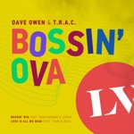 Dave Owen & T.R.A.C. - Love Is All We Need (feat. Charlie Brix)