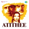 Atithee (Original Motion Picture Soundtrack) - EP