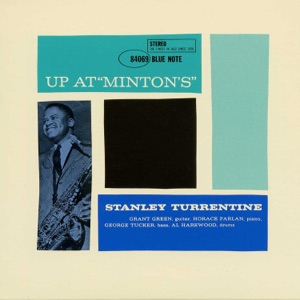 """Up At """"Minton's"""" (Vol. 1/Live From Minton's Playhouse/1961)"""