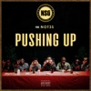 Pushing Up feat Not3s Single