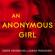 Greer Hendricks & Sarah Pekkanen - An Anonymous Girl