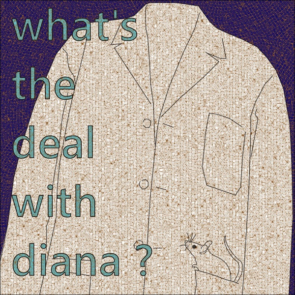 What's the Deal with Diana