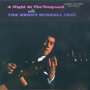 Kenny Burrell - I'm a Fool to Want You