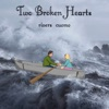 Two Broken Hearts - Single
