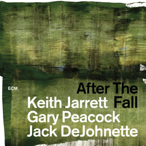 Keith Jarrett, Gary Peacock & Jack DeJohnette - After the Fall (Live)