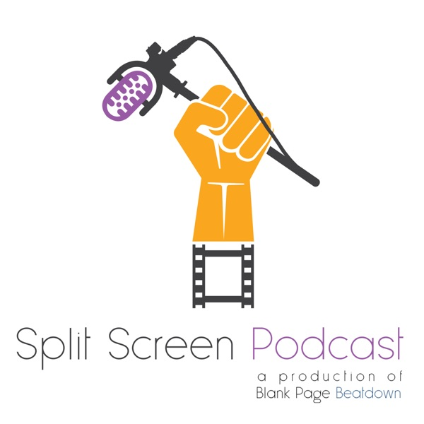 Split Screen Podcast