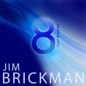8: Just Breathe-Jim Brickman