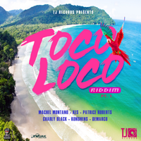 Various Artists - Toco Loco Riddim - EP artwork