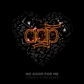 No Good For Me - Single