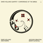 Dave HollandSam RiversAnthony BraxtonBarry Altschul - Conference Of The Birds