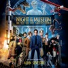 Night At the Museum Battle of the Smithsonian Original Motion Picture Soundtrack