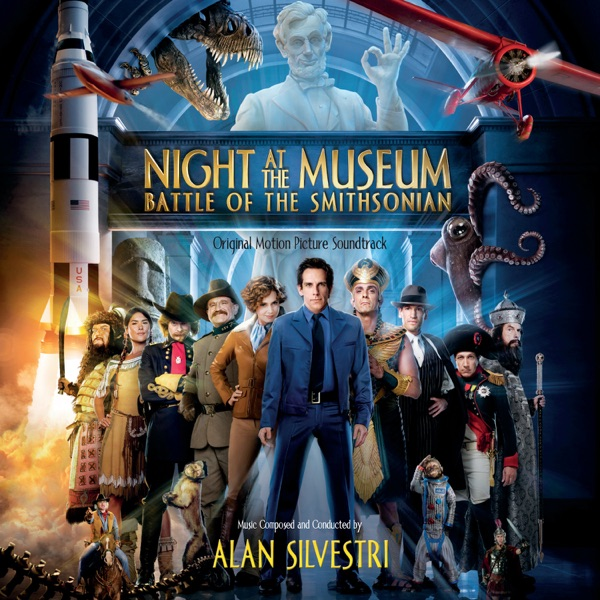 Night At the Museum: Battle of the Smithsonian (Original Motion Picture Soundtrack)