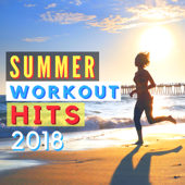 Summer Workout Hits 2018 - Instrumental Upbeat Music for Running & Jogging on the Beach