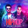 Flop Hip Hop (feat. Tony Kakkar) - Single, Xadeh Shah