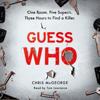 Chris McGeorge - Guess Who? (Unabridged) artwork
