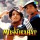 Muskurahat Original Motion Picture Soundtrack