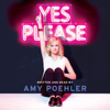 Amy Poehler - Yes Please  artwork