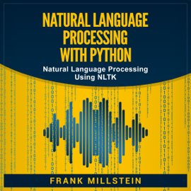 Natural Language Processing with Python: Natural Language Processing Using NLTK (Unabridged) audiobook