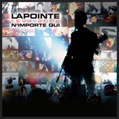 Lapointe 1994-2006 N'importe qui