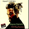 Haven't I Told You - Single
