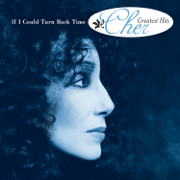 If I Could Turn Back Time: Cher's Greatest Hits - Cher - Cher