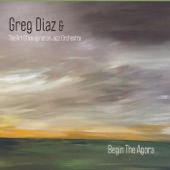 Greg Diaz - Begin the Agora