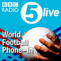 5 live's World Football Phone-in podcast