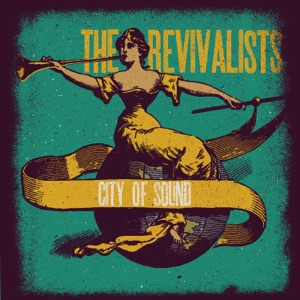 The Revivalists - Up In the Air