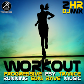 Workout Progressive Psy Trance Running EDM Rave Music 2 Hr DJ Mix
