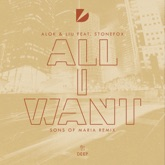All I Want (feat. Stonefox) [Sons of Maria Remix] - Single