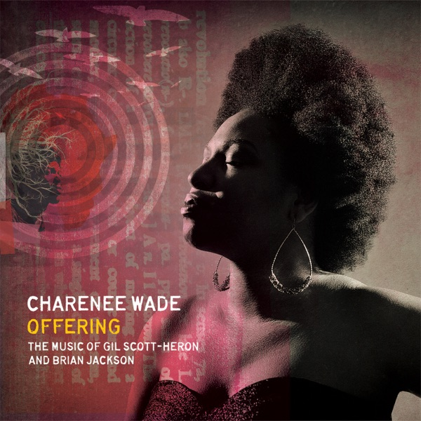 Charenee Wade - I Think I'll Call It Morning